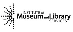"""""""This project was made possible in part by the Institute of Museum and Library Services."""""""